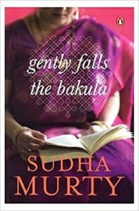 Buy Sudha Murthy Book Gently Falls: The Bakula online